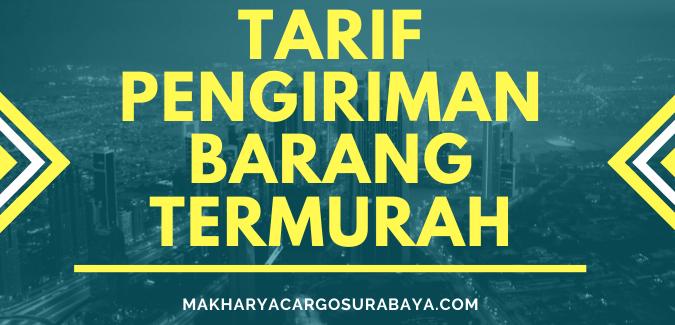 Tarif Pengiriman Surabaya Makassar Termurah